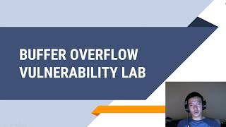 Buffer Overflow Vulnerability Lab Video Presentation