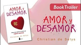 AMOR Y DESAMOR - Christian de Selys - Booktrailer