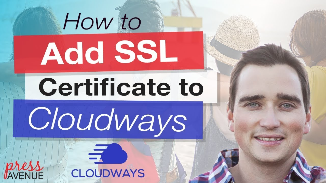 Add Let's Encrypt SSL to Your WordPress site with Cloudways