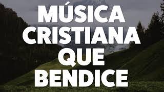 msica-cristiana-que-bendice-2019-audio-oficial