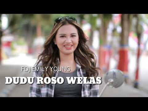 FDJ EMILY YOUNG- DUDU ROSO WELAS #TERBARU2019