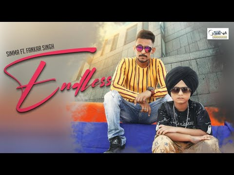 ENDLESS :  Simma ft. Fankar Singh ( Chotta Singga )  | Latest Punjabi Songs | Gaana Records |
