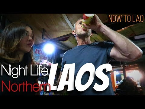 Travel Laos: Night Life And Night Markets in Muang Sing Northern Laos - Now to Lao Travel Vlogs