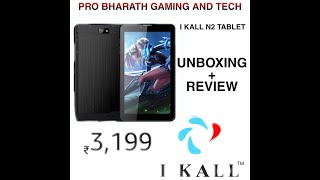 I KALL N2 TABLET UNBOXING REVIEW