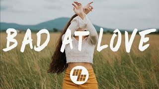 Halsey - Bad At Love (Lyrics / Lyric Video)