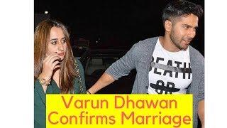Varun Dhawan Confirms Marriage Plans With Girlfriend Natasha Dalal