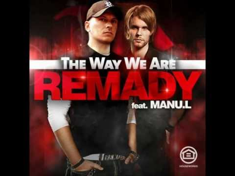 Remady Ft. Manu L - The Way We Are (Official Music)