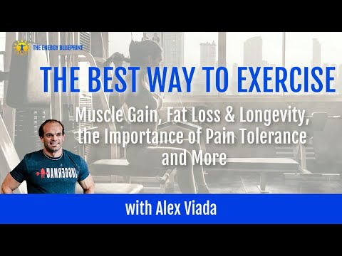 The Best Way To Exercise For Muscle Gain, Fat Loss & Longevity, and More w/ Alex Viada