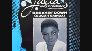 "DISC SPOTLIGHT: ""Breakin' Down (Sugar Samba)"" by Julia and Company (1983)"