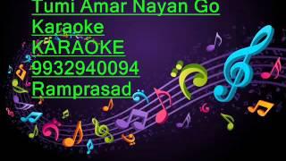 Tumi Amar Nayan Go Karaoke by Ramprasad 9932940094