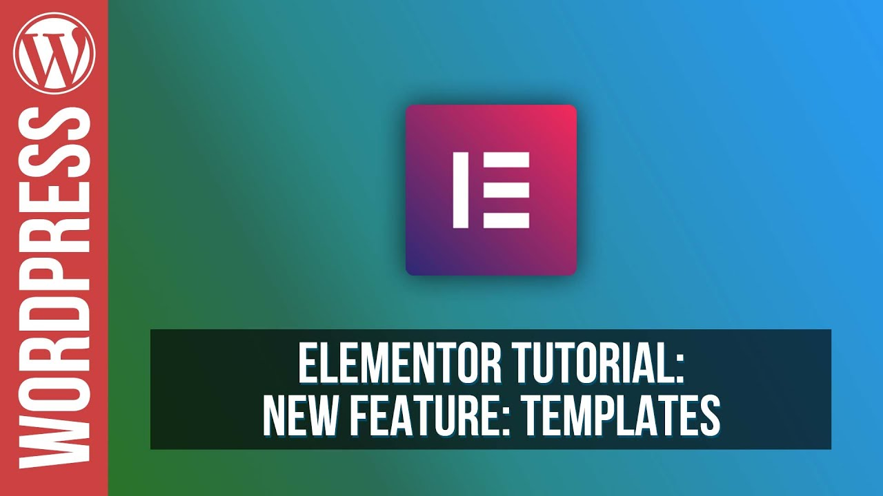 Elementor For Wordpress Templates Tutorial Youtube