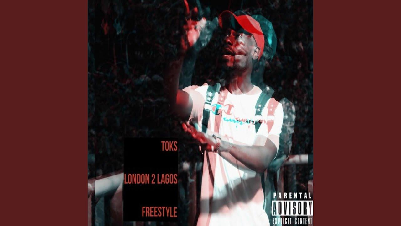 Download London 2 Lagos Freestyle
