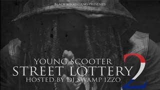 Young Scooter - Street Lottery 2 (Full Mixtape)