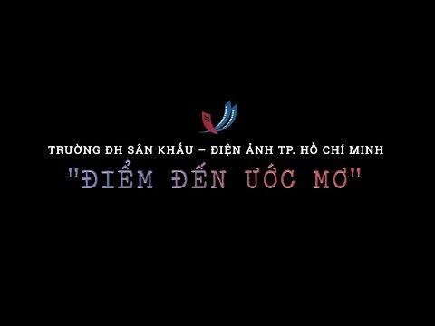 Giới thiệu trường ĐH. SÂN KHẤU – ĐIỆN ẢNH TP. HỒ CHÍ MINH | 2019.05.10