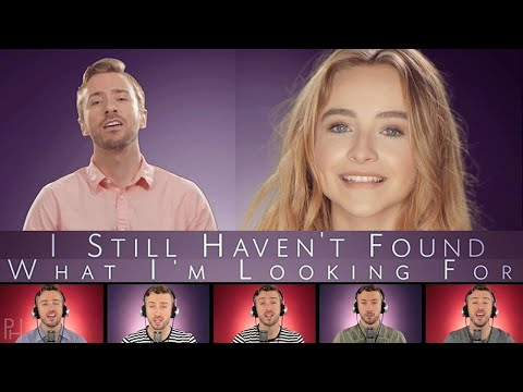 U2 - Still Haven't Found What I'm Looking For - Peter Hollens Feat. Sabrina Carpenter