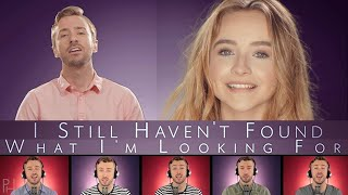 u2 still haven t found what i m looking for peter hollens feat sabrina carpenter