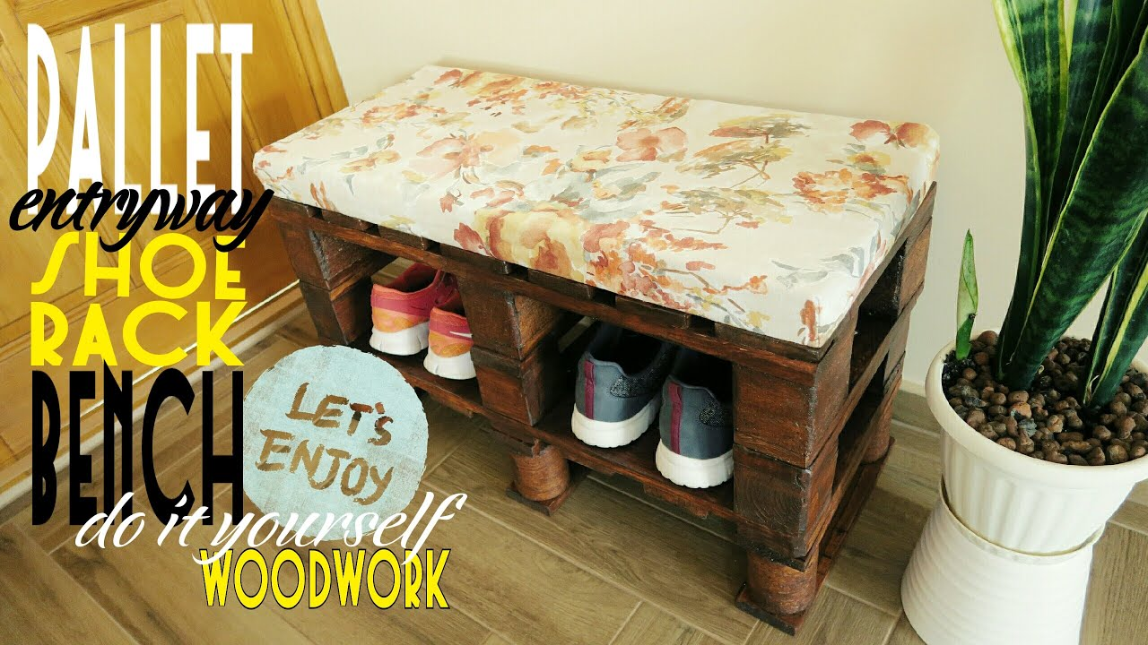 Diy Pallet Entry Bench Shoerack Youtube