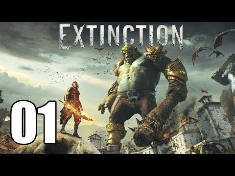 Extinction - Let's Play Part 1: Enemy at the Gates