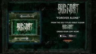 """Bigfoot – """"Forever Alone"""" (Official Audio)"""