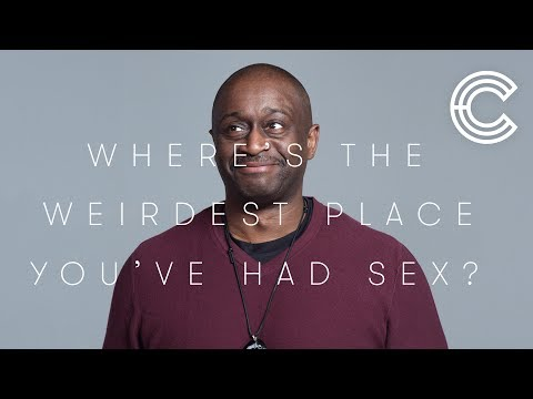 Thumbnail: 100 People Share the Weirdest Place They've Had Sex