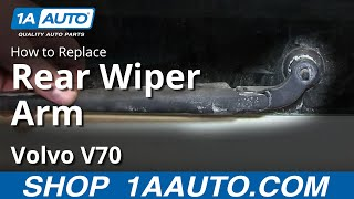 How To Install Remove Rear Window Wiper Arm Volvo V70 Wagon