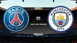 PSG vs Manchester City | FIFA 18 Gameplay | Parc Des Princes | Legendary Difficulty | Ultra PC 60fps
