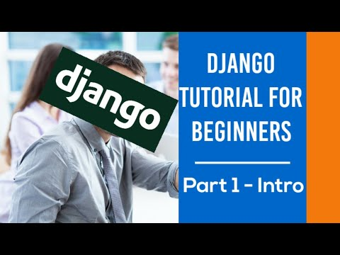 Django Tutorials for Beginners in English - Intro | The Indian Coder | 2020