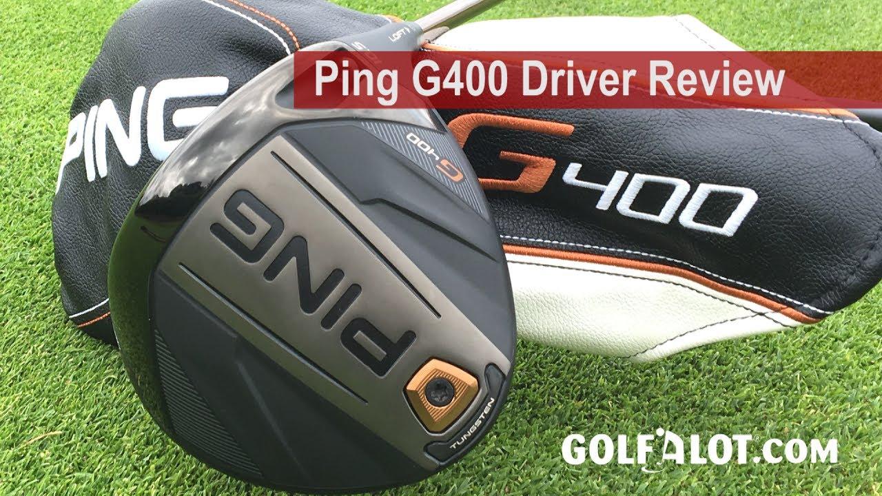 Ping G400 Driver Review - Golfalot