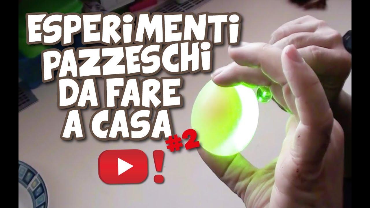 Estremamente ESPERIMENTI PAZZESCHI DA FARE A CASA #2 - VIDEOPAZZESCHI Tv - YouTube WC35