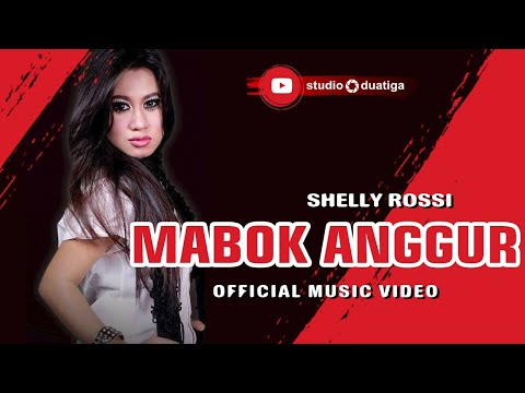 MABOK ANGGUR - SHELLY ROSSI