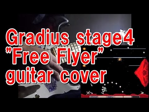 gradius stage4 free flyer guitar cover youtube