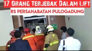 Puhan Orang Terjebak Dalam Lift Berhasil Dievakuasi Oleh Damkar Di RS Persahabatan Pulo Gadung