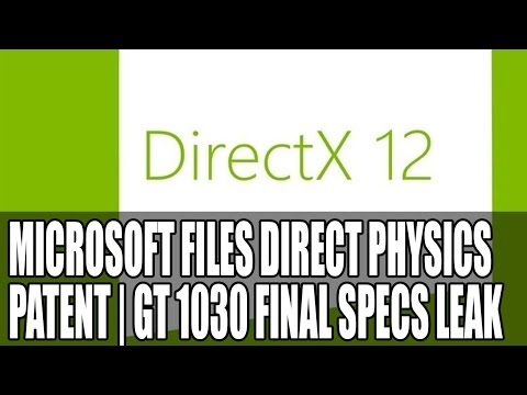 Microsoft Patent Direct Physics | DX12 Hardware Physics Here We Come?