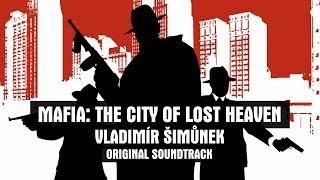 Mafia: The City of Lost Heaven - Vladimír Šimůnek | Complete Original Soundtrack (2002)