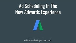Ad Scheduling In The New Adwords Experience