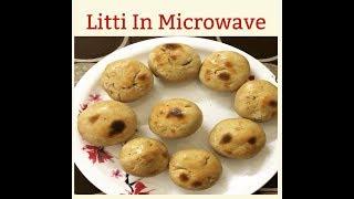 Litti In Microwave | Grilled Battis | Litti Chokha Recipe