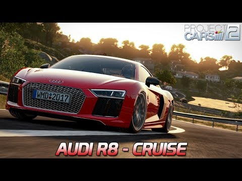 Audi R8 Cruise  | Project CARS 2 [HD] [GER] Aud R8 V10 Plus @ Cote d'azur
