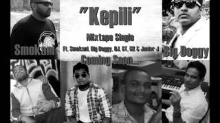 KEPILI   BIG DOGGY FT  O J  , SMOKANI , G T  , G K AND JUNIOUR J 1wmv