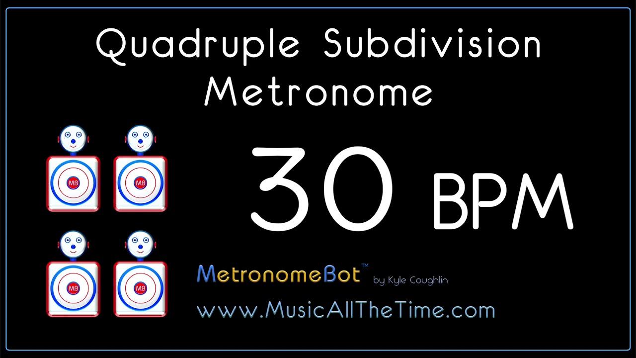 Sixteenth Note Metronome at 30 BPM