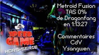 Speed Game Hors-série: TAS Metroid Fusion 0% en 1:13:27