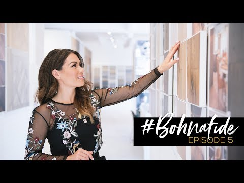 #BOHNAFIDE // EP. 5: HOW TO PICK HARDWOOD FLOORING