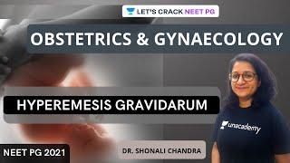 Hyperemesis Gravidarum   Case Scenario   NEET PG 2021   Dr. Shonali Chandra