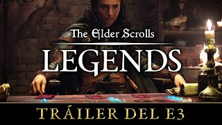 The Elder Scrolls: Legends - Tráiler del E3
