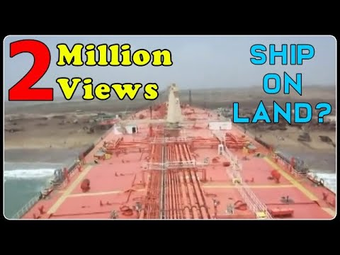 Beaching a large Ship (Oil Tanker)