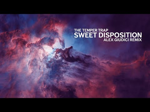 The Temper Trap - Sweet Disposition (Alex Giudici Remix)