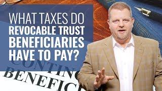 Taxable Income On A Trust - Revocable & Non Revocable Trust Taxation (NEW)