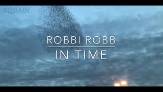 'In Time' by Robbi Robb