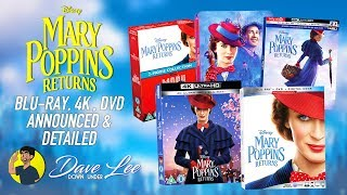 MARY POPPINS RETURNS - Blu-ray, 4K, DVD Announced & Detailed
