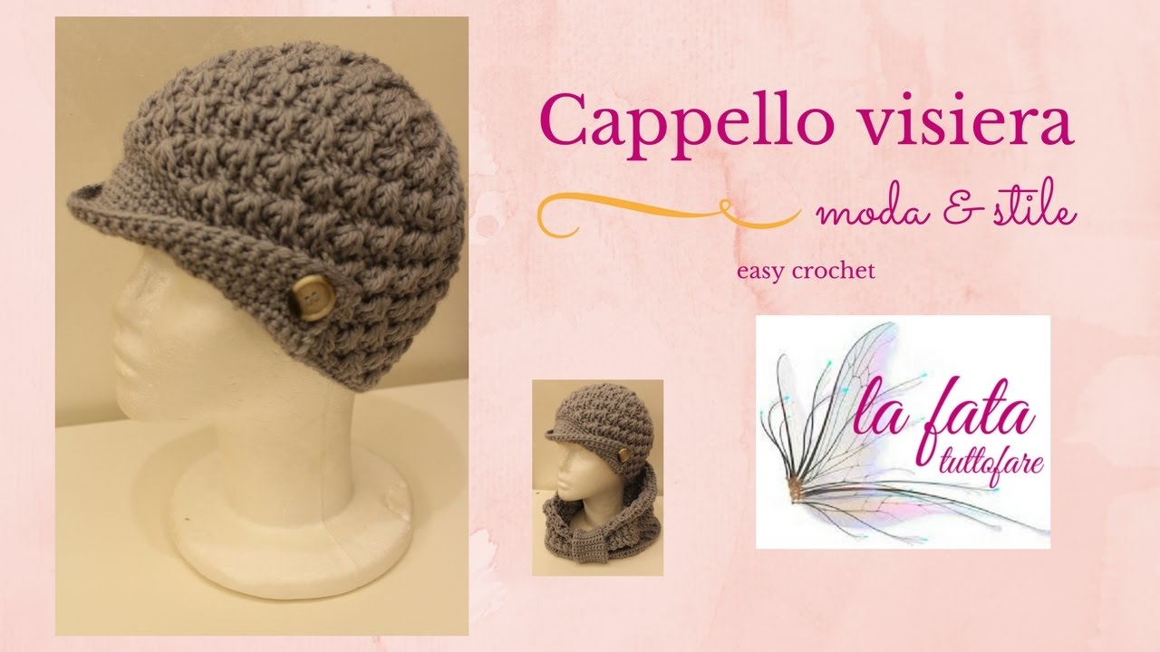 Tutorial  cappello visiera all uncinetto   lafatatuttofare    - YouTube 8a6a1ef1ecc8