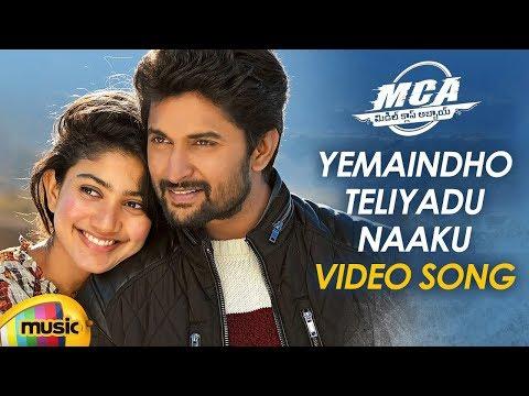 MCA Telugu Movie Songs | Yemaindho...